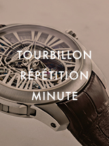 TOURBILLON RÉPÉTITION MINUTE